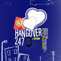 HANGOVER 2 4 7 // VALENTINES DAY SPECIAL // SATURDAY 14022015 HANGOVER CLUB