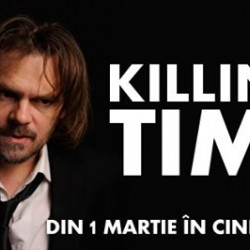 Killing Time  Screening powered by Transilvania Film