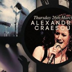 Alexandra Craescu  26th March  Live in MOJO MUSIC CLUB