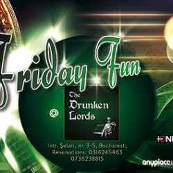 Fun? Fundays? Fridays!The Drunken Lords