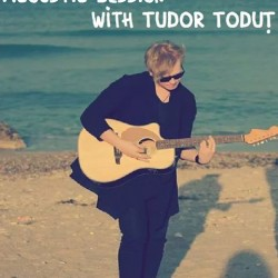 Concert Acoustic Session with TUDOR TODUȚ