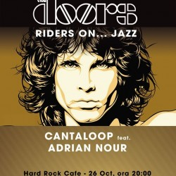 AMANAT !!!! Riders On Jazz  A doors Tribute, pe 26 octombrie la Hard Rock Cafe