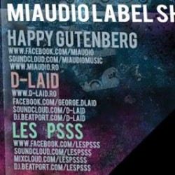 MIAUDIO LABEL SHOWCASE - Happy Gutenberg / D-Laid / Les Psss