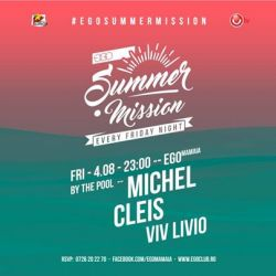 Ego Summer Mission by the pool w/ Michel Cleis & Viv Livio