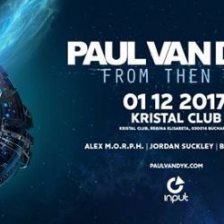 INPUT 001 x Paul Van Dyk at Kristal Club