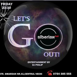 Lets go out - Siberian