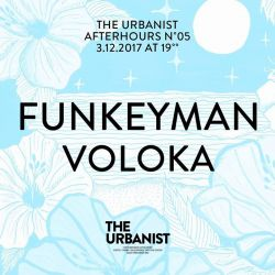 The Urbanist Afthrs No5 / Funkeyman and Voloka