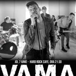VAMA  electric, 7 iunie, Hard Rock Cafe