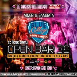 College Party OPEN BAR 39 lei BlueClubRegie