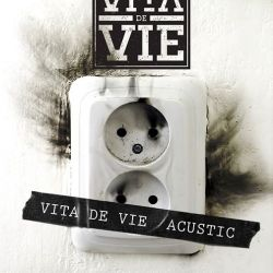 Vita de Vie  Acustic, 4 mai, Hard Rock Cafe