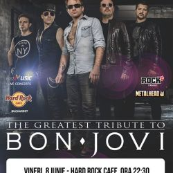 Best Bon Jovi Tribute cu New Jersey, 8 iunie, Hard Rock Cafe