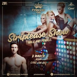 Striptease Show  8 March  Princess Club