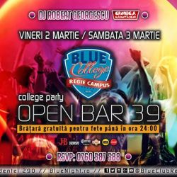 OPEN BAR 39 lei College Party BlueClubRegie