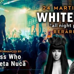 White Nite *all night party* w/ Guess Who  Nicoleta Nucă