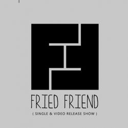 Fried Friend  live at Control
