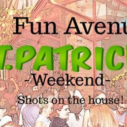 Fun Avenue/St Patricks edition/Shots on the house