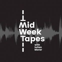 MidWeek Tapes w/ Iulian Morar
